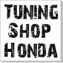 Tuning Shop Honda